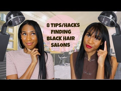 8 Tips & Hacks To Find A Salon Or Stylist For Black Women Hair -Natural, Relaxed, Braids, Silk Press