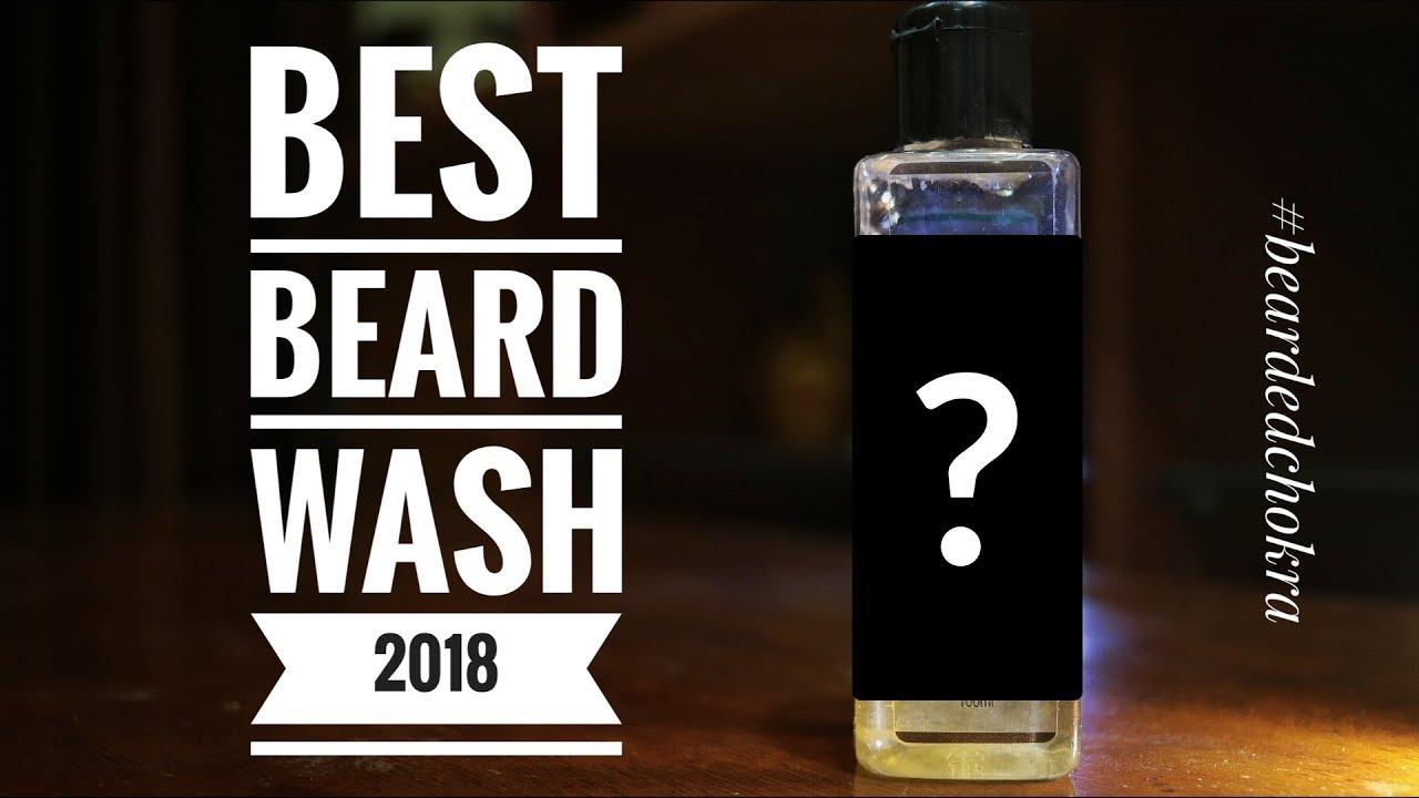 Best Beard Wash 2018   Bearded Chokra