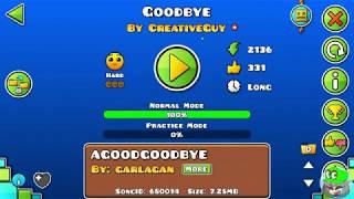 Geometry Dash- Goodbye por CreativeGuy (LEE LA DESCRIPCIÓN)