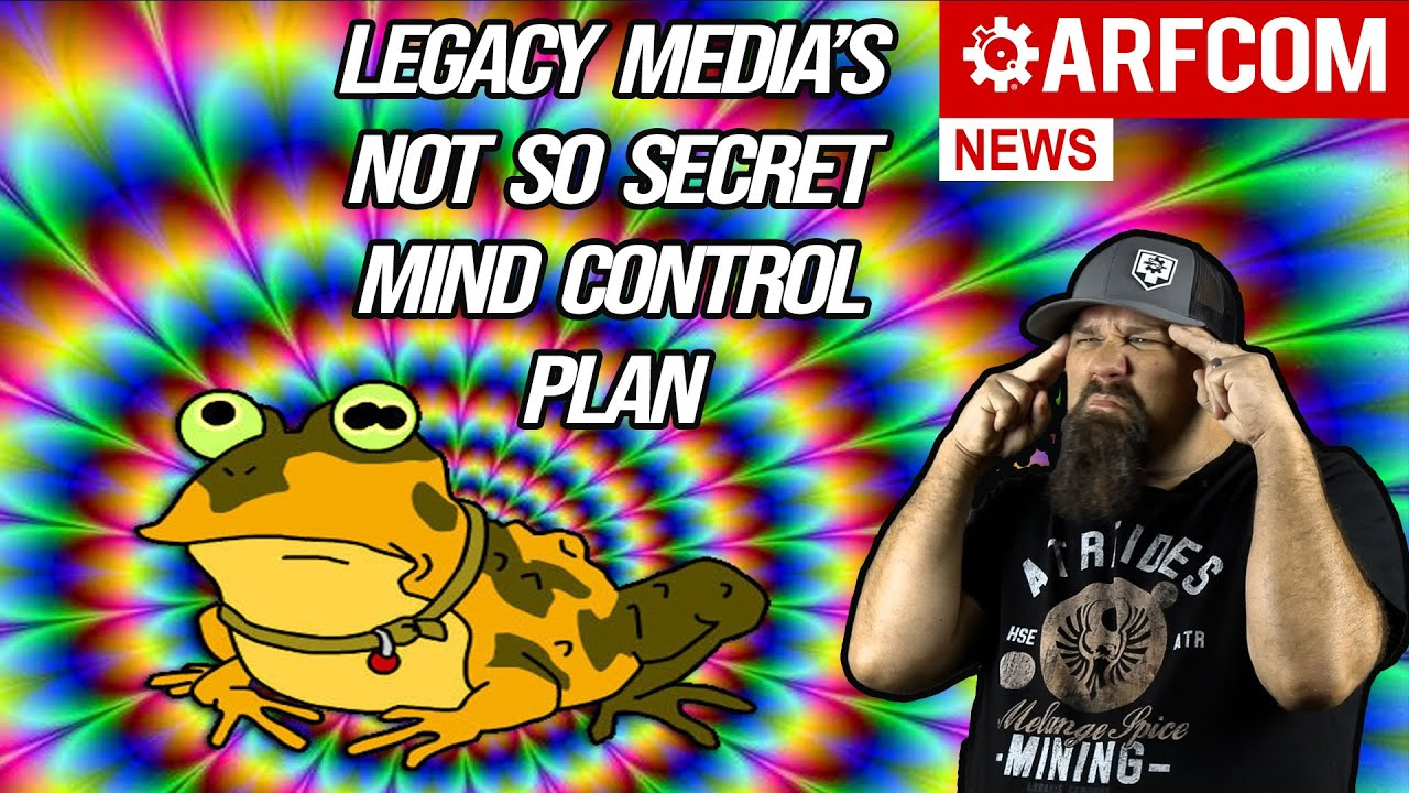 [ARFCOM NEWS] Legacy Media's Not So Secret Mind Control Plan + Why FL Might Let Felons Carry