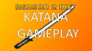 Roblox Reason 2 Die: Katana Gameplay