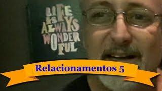 A Mecânica dos Relacionamentos 5 - Como manter um diálogo mais rico de conteúdo?