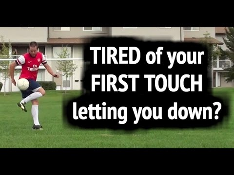 First touch soccer 14 tips to a better