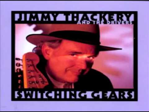 Jimmy Thackery & the Drivers - Gin in the Morning