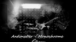 Antimatter - Monochrome