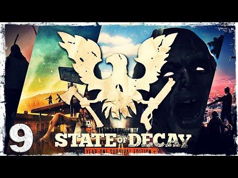 Смотреть прохождение игры State of Decay YOSE. #9: Подготовка к переезду.