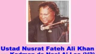 Qadma De Naal Aj Laa Le, Na khali menu rakh Data....- Nusrat Fateh Ali