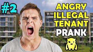 Angry Illegal Tenant Prank #2 - Ownage Pranks