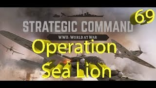 Strategic Command: WWII World at War - Operation Sea Lion - Part 69