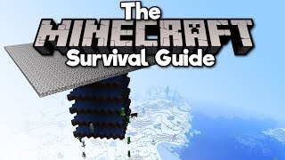 A Better Hostile Mob Farm! ▫ The Minecraft Survival Guide (Tutorial Let's Play) [Part 266]