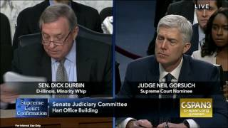 Senator Durbin Questions Neil Gorsuch at Supreme Court Confirmation Hearing