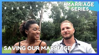 We Saved Our Marriage - Tips to Saving our Marriage - Divorce is Not an Option