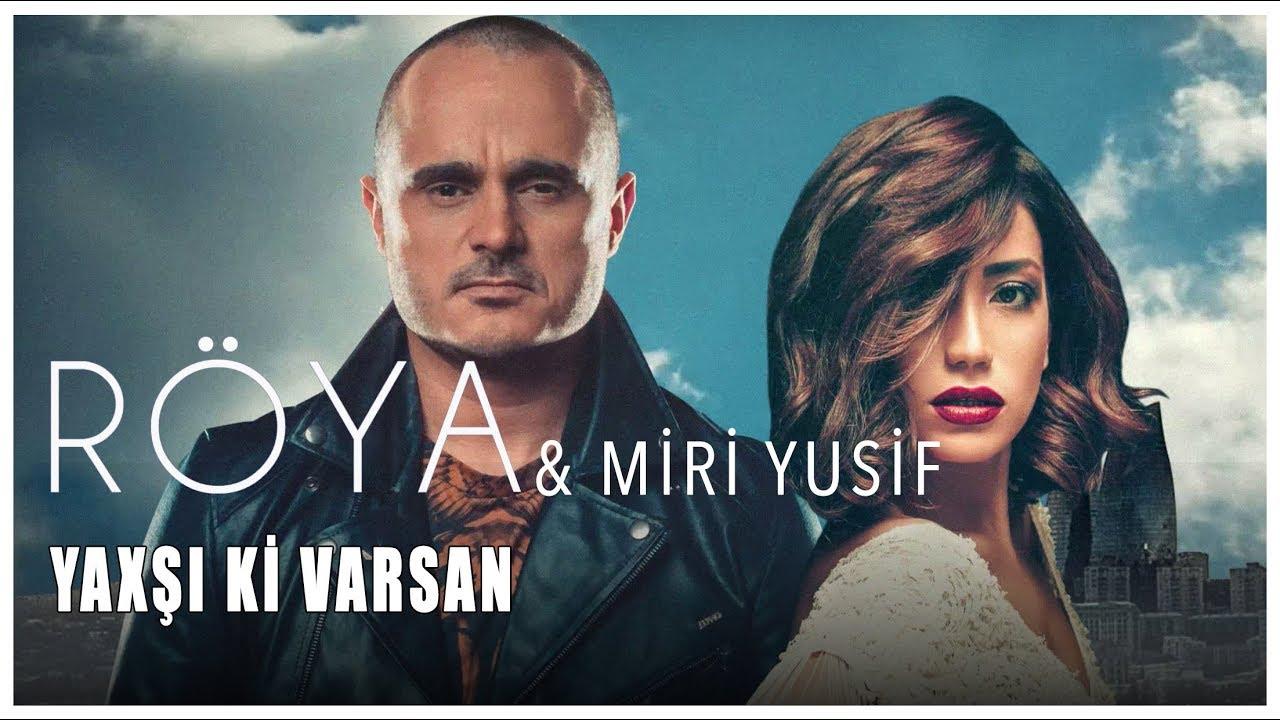 Roya Miri Yusif Yaxsikivarsan Official Audio Youtube