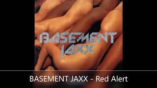 BASEMENT JAXX   Red Alert