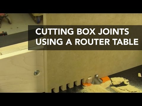 How to Cut Box Joints with a Router Table
