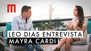 Leo Dias Entrevista Mayra Cardi