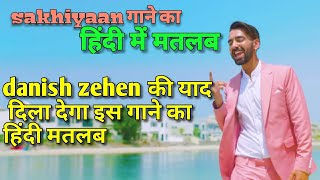 Sakhiyaan maninder buttar lyrics meaning in hindi