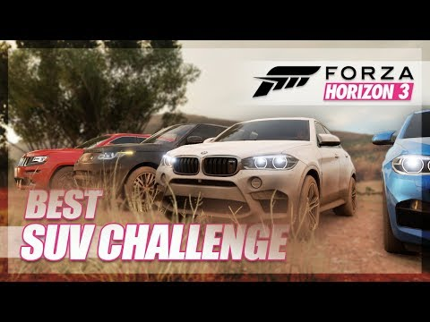 Forza Horizon 3 - Best SUV Challenge (Map Expedition)