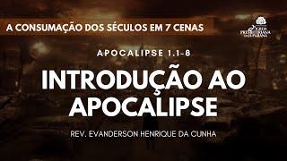 Culto 17/05/2020 - Introdução ao Livro de Apocalipse