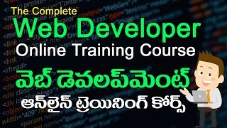 The Complete Web Developer Course - Online Training in Telugu