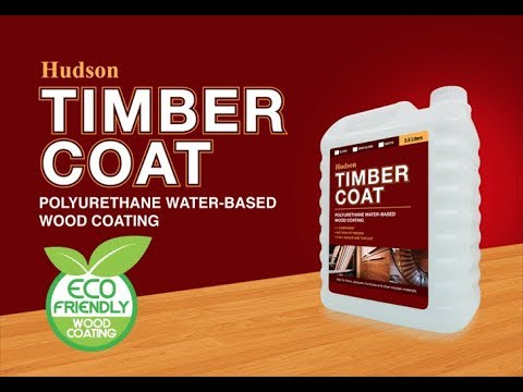 Hudson Timbercoat Water-Based Polyurethane Wood Coating