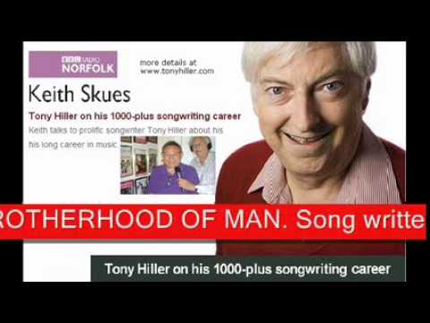 12 KEITH SKUES interviews TONY HILLER & plays 2 songs by BROTHERHOOD OF MAN
