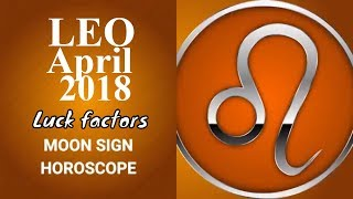 Leo April 2018 Horoscope | Simha Rashi Moon Sign (Vedic), Lucky Num...