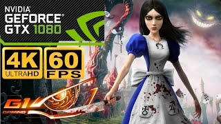 Alice Madness Returns 4K 60FPS GTX 1080 G1 Gaming