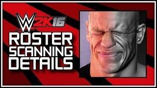 WWE 2K16 - Roster Scanning Details & John Cena Image! (WWE 2K16 News)
