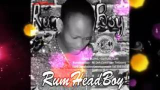 RUM HEAD BOY - MI DEH COME FROM TRELAWNY