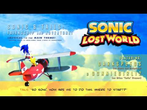 SONIC LOST WORLD - MAIN THEME (with Lyrics, Duet Feat. Donniegirl12)