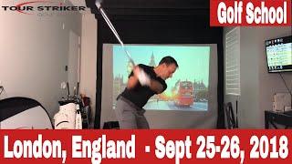 Martin Chuck | Tour Striker Golf Academy *** London, England*** | September 25-26
