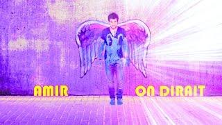 Amir - On Dirait (Special Edition + Lyrics Translation)