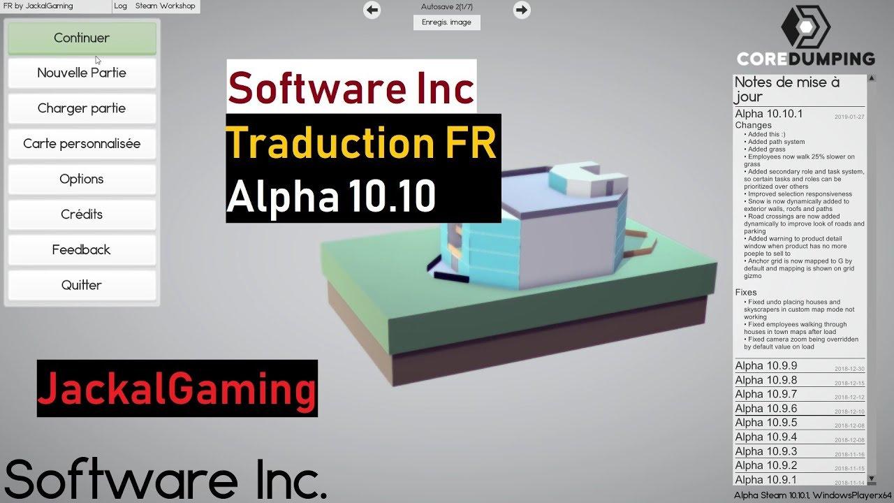 Traduction Fr Alpha 10 10 Software Inc Jackalgaming Youtube