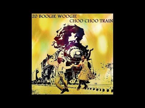 20 Boogie Woogie Choo Choo Train - # HIGH QUALITY SOUND