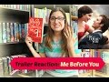 ME BEFORE YOU BY JOJO MOYES TRAILER REACTION YO ANTES DE TI REACCIÓN AL TRAILER Booktube Ecuador