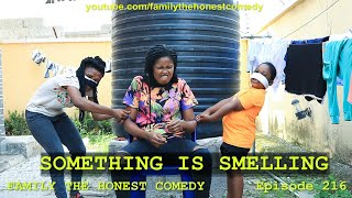 Something is Smelling (Family The Honest Comedy Episode 216)