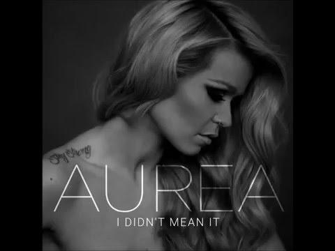 "Aurea - ""I Didn't Mean It"" (Art Video)"