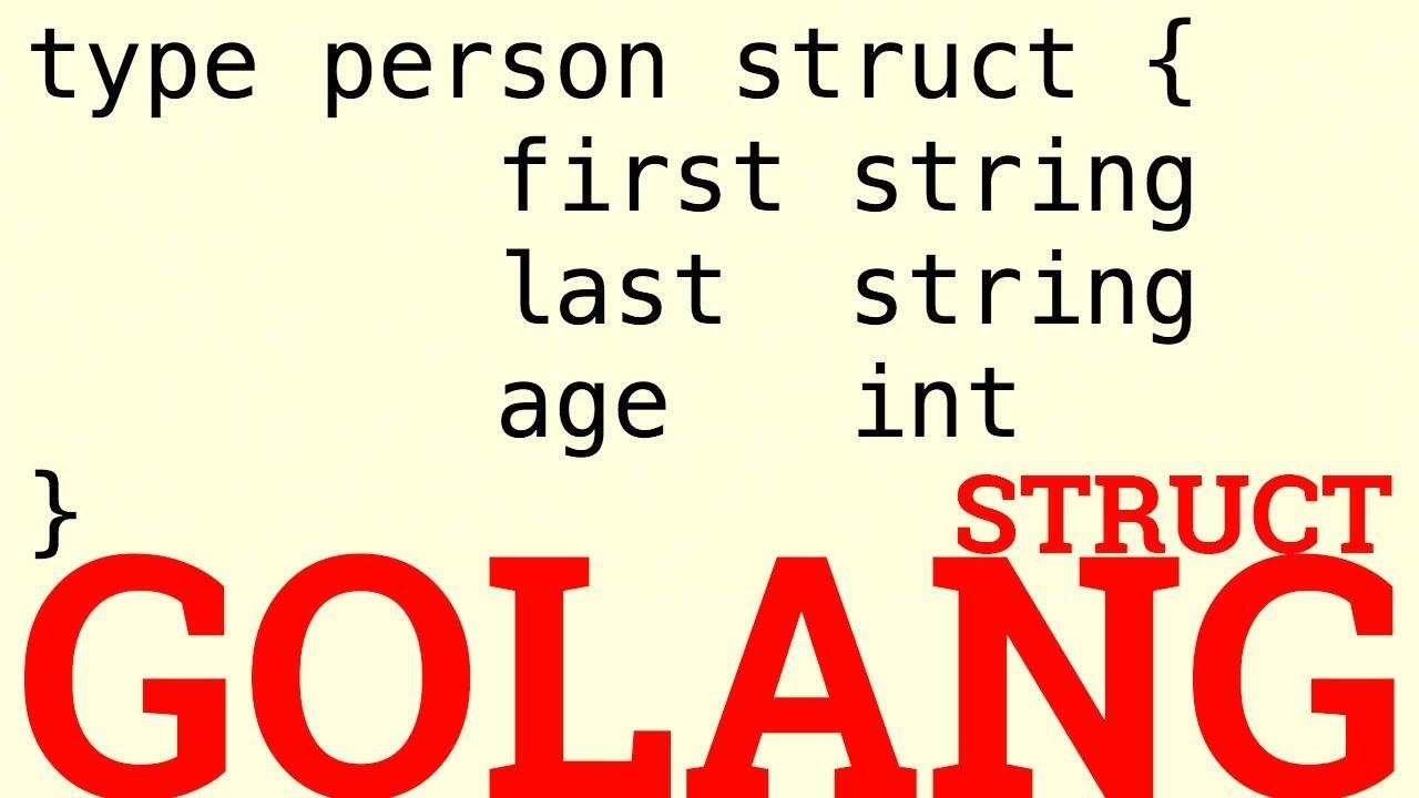 Golang Struct