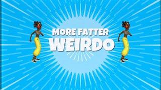 More Fatter - Weirdo (Official Lyric Video)