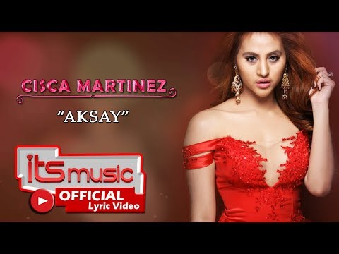 Cisca Martinez - Aksay ( Official Lyric Video )