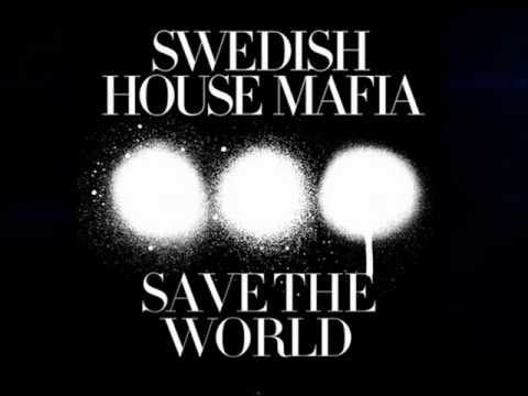 Swedish House Mafia - Save the World  ON SCREEN Partial though