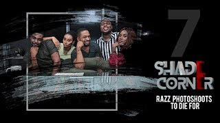 Shade Corner 2- Razz Photo Shoots To Die For (Ep 7)