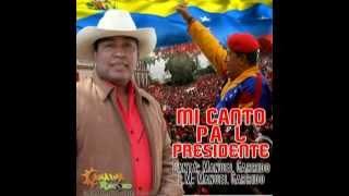 Manuel Garrido   MI Canto Pa´l Presidente