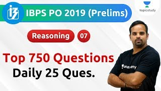 9:00 AM - IBPS PO Pre 2019   Reasoning by Sachin Sir   Top 750 Questions   Day#7