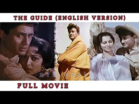 The Guide Full Movie - English Guide Version - Dev Anand - Waheeda Rehman (1965)