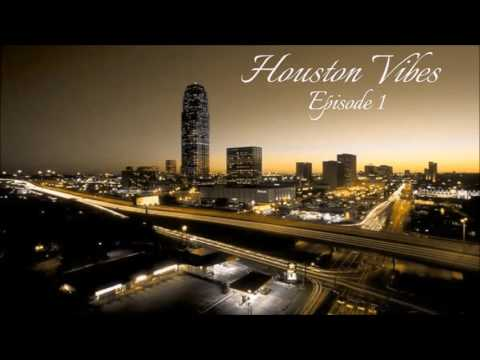 DJ Reflexion Presents: Houston Vibes Episode 1