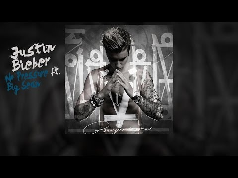 Justin Bieber ft. Big Sean - No Pressure (...