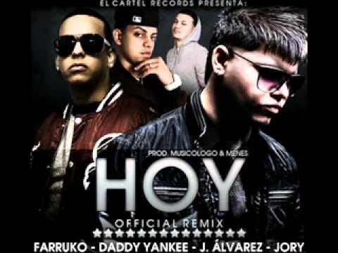 ►Farruco Ft. Daddy Yankee, J-Alvarez & Jory ► Hoy (Official Remix)