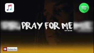 The Weeknd, Kendrick Lamar - Pray For Me (Kid Travis Cover)
